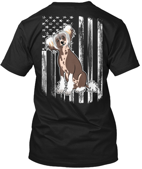 American Flag Chinese Crested 4th July Black T-Shirt Back