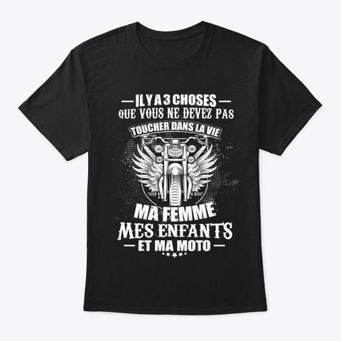 Il Y A 3 Choses Que Vous Black T-Shirt Front
