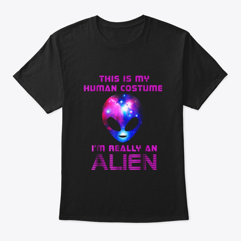 This Is My Human Costume Im Really Black T-Shirt Front