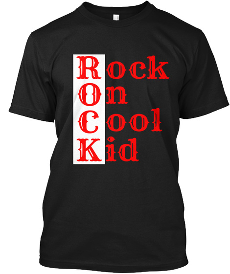 Rock On Cool Kid Black T-Shirt Front