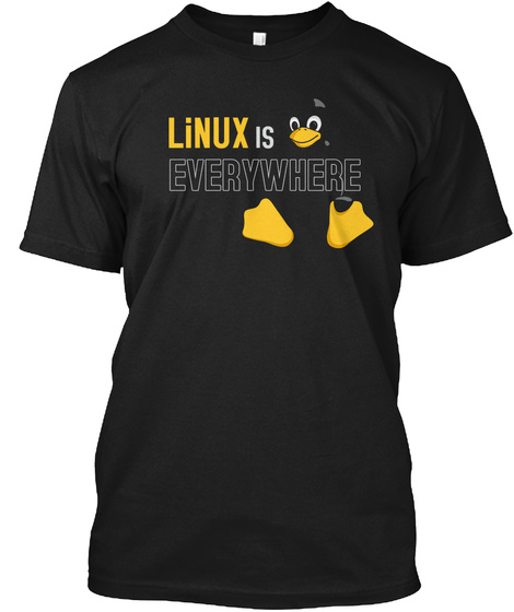 Linux Is Everywhere Black T-Shirt Front