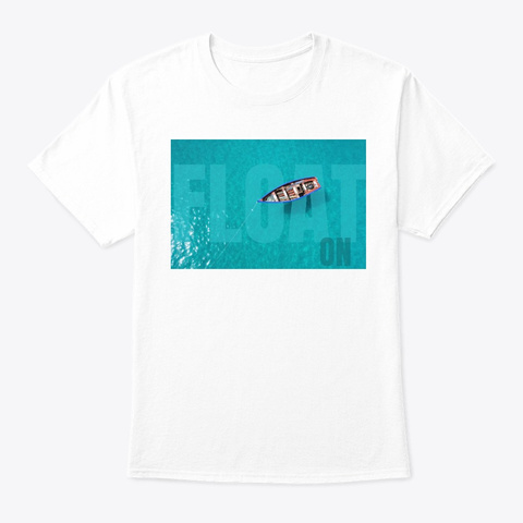 Float On White T-Shirt Front