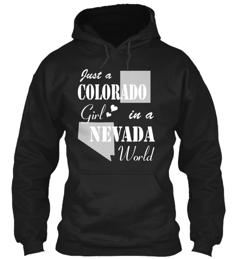 Colorado Girl In A Nevada Black T-Shirt Front