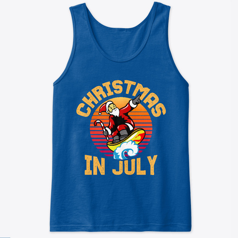 Christmas In July Funny Summer Design Royal T-Shirt Front