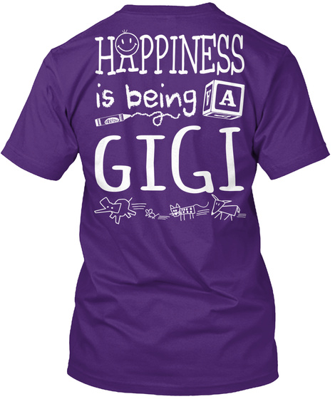 Happy Gigi Happiness Is Being A Gigi Purple T-Shirt Back