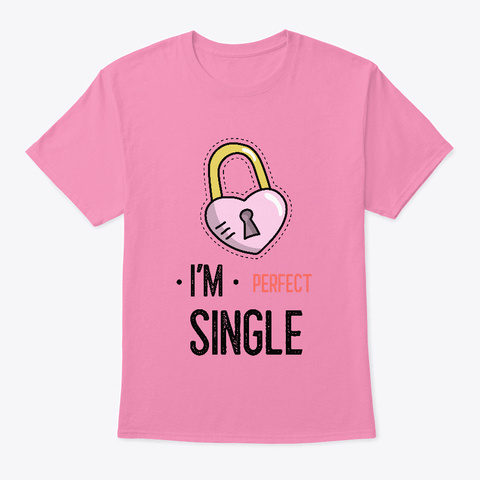 I'm Perfect Single Pink T-Shirt Front