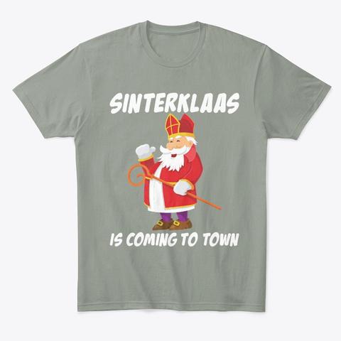 Sinterklaas Is Coming To Town Dutch Grey T-Shirt Front