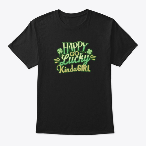 Lucky Girl St. Patrick's Day Black T-Shirt Front