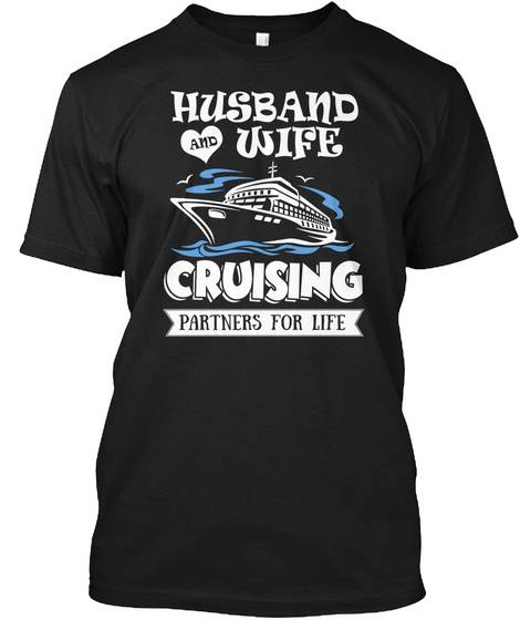 Husband And Wife Cruising Partners For Life Black T-Shirt Front