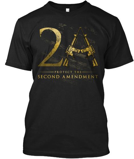 Protect The Second Amendment 2a Black T-Shirt Front