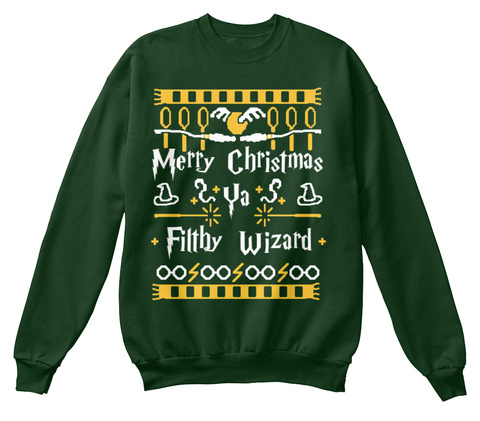 Merry Christmas Ya Filthy Wizard Deep Forest  T-Shirt Front