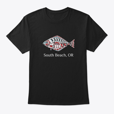 South Beach Or Halibut Fish Pnw Black T-Shirt Front