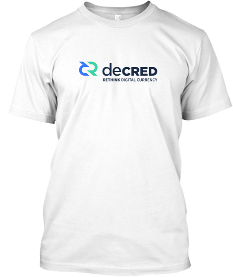 Decred Rethink Digital Currency White T-Shirt Front