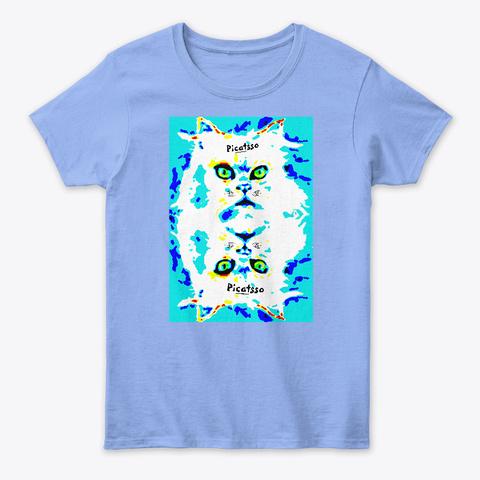 Picattso,  Father Of Meow Dern Art Light Blue T-Shirt Front