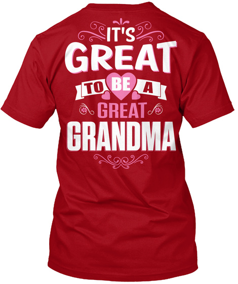 It's Great To Be A Great Grandma Deep Red T-Shirt Back