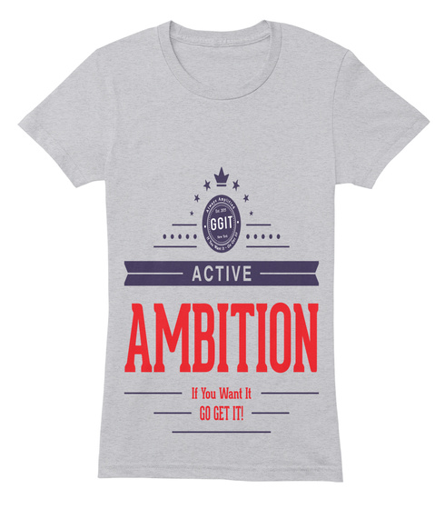 Ggit Active Ambition If You Want It Go Get It! Heather Grey T-Shirt Front