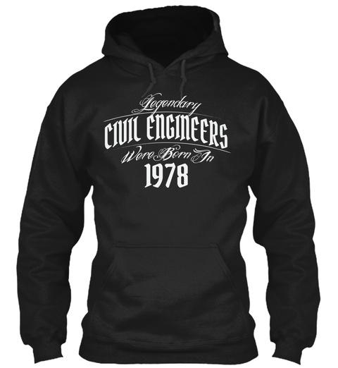 40 Th Birthday Shirt For Civil Engineers Black Sweatshirt Front