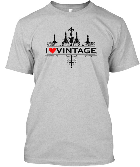 I Love Vintage Light Steel T-Shirt Front