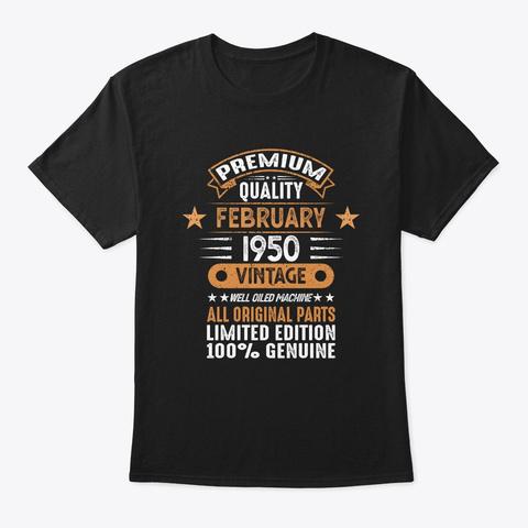 February 1950   70th Birthday    70 Year Black T-Shirt Front