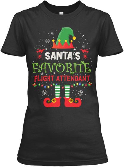 Santa's Favorite Flight Attendant Black T-Shirt Front