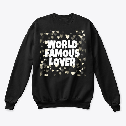 World Famous Lover Black T-Shirt Front