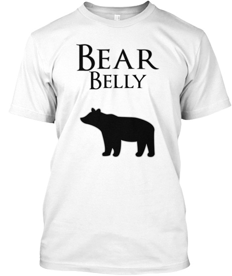 Bear Belly White T-Shirt Front