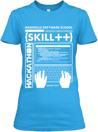 Nashville Software School Alumni Association {Skill++} Hackathon Turquoise Women's T-Shirt Front