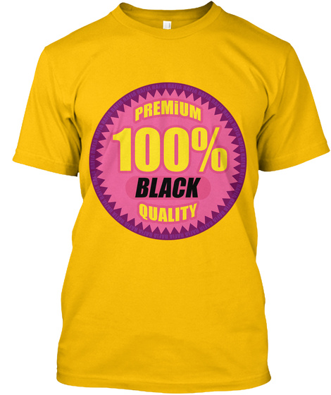 Premium 100% Black Quality Gold T-Shirt Front