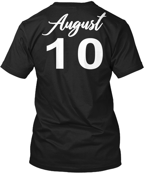 August 10   Leo Black T-Shirt Back