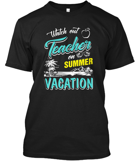 Teacher On Summer Vacation Teacher Products From Funny Quotes T