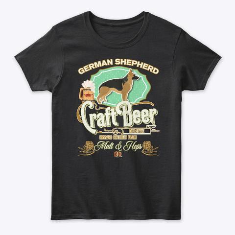 German Shepherd Gifts Dog Beer Lover Black T-Shirt Front