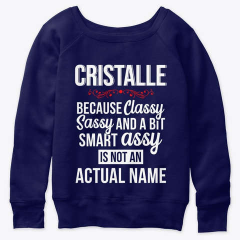Cristalle Classy, Sassy And A Bit Smart  Navy  T-Shirt Front