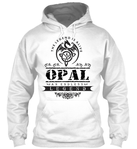 The Legend Is Alive Opal An Endless Legend White Sweatshirt Front