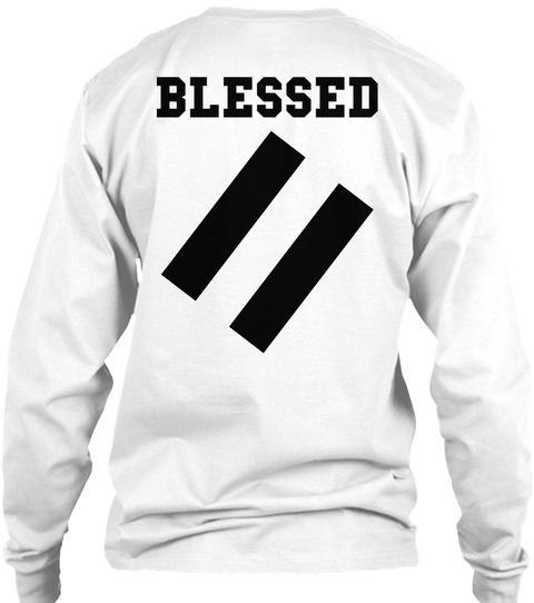 Blessed White Long Sleeve T-Shirt Back