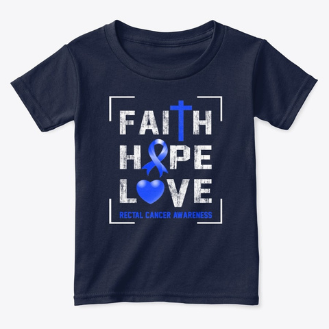 Faith Hope Love Rectal Cancer Awareness Navy  T-Shirt Front