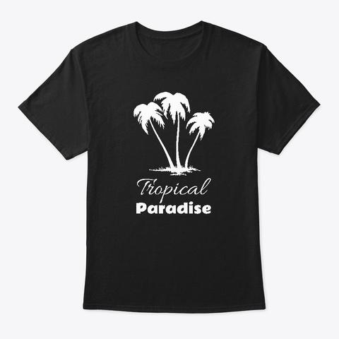 White Tropical Paradise, Palm Trees Black T-Shirt Front
