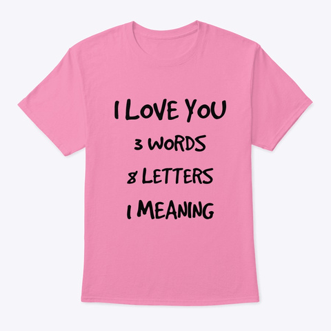 I Love You Pink T-Shirt Front