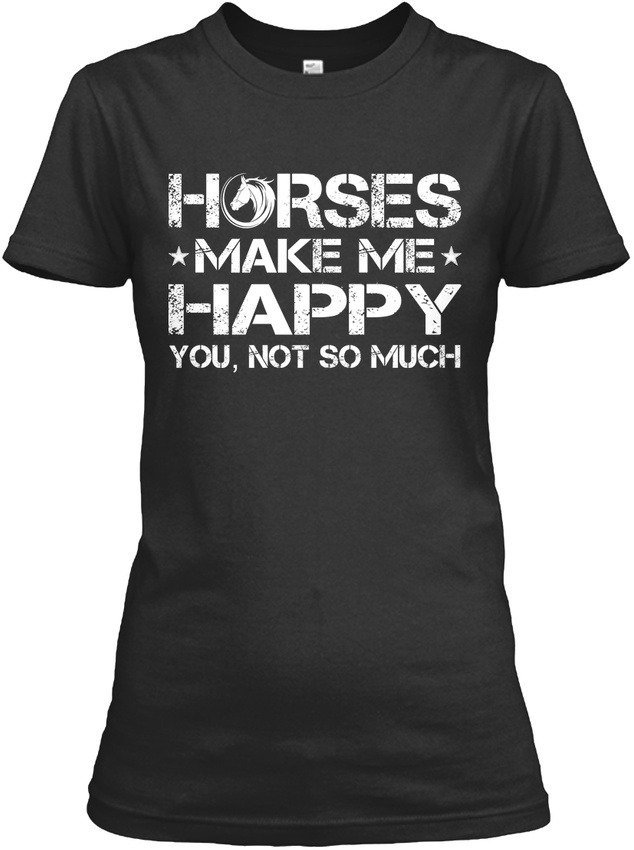 Horses-Make-Me-Happy-You-Not-So-Much-Gildan-Women-039-s-Tee-T-Shirt thumbnail 7