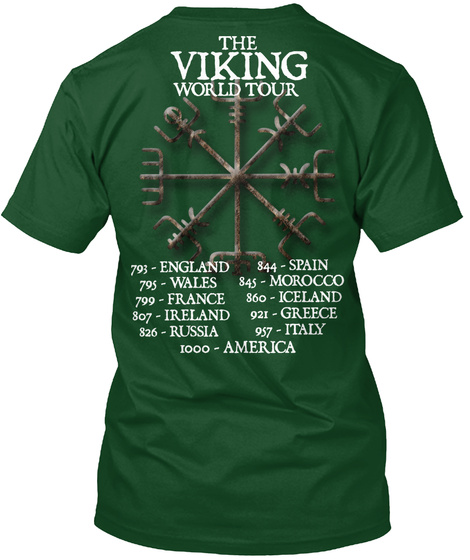 Viking To Valhalla The Viking World Tour 793   England 844   Spain 795   Wales 845   Morocco 799   France 860  ... Deep Forest T-Shirt Back