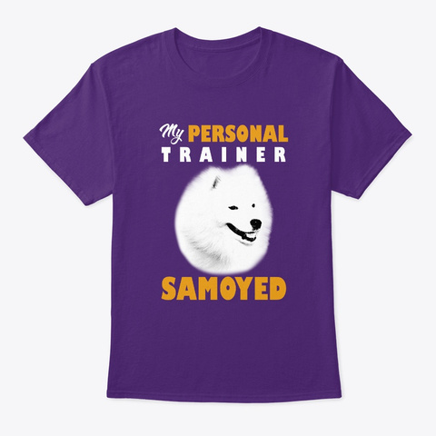 Personal Trainer Is Samoyed T Shirt Purple T-Shirt Front