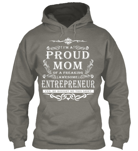 Proud Mom   Entrepreneur Charcoal T-Shirt Front