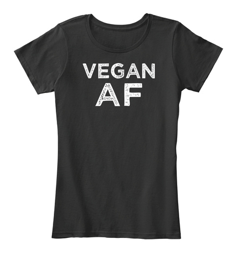 Vegan Af Black Women's T-Shirt Front
