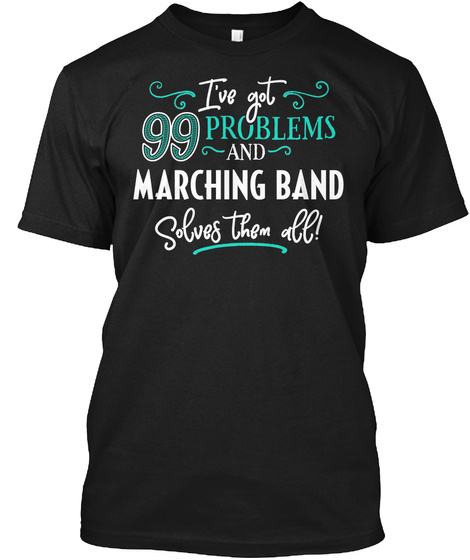 Funny Marching Band Gift For Men And Women  Black T-Shirt Front