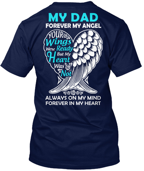 Dad Forever My Angel In Memory Tshirt Navy T-Shirt Back