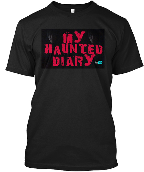 """My Haunted Diary"" T Shirts And Apparel Black T-Shirt Front"