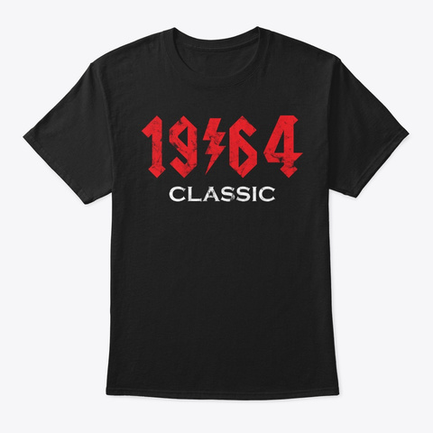 1964 Rock N Roll Birthday Git Idea Black T-Shirt Front