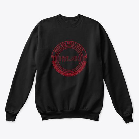 Make Rn B Great Again Crewneck Black T-Shirt Front