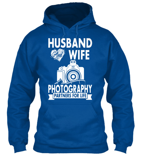Husband And Wife Photography Partners For Life Royal T-Shirt Front