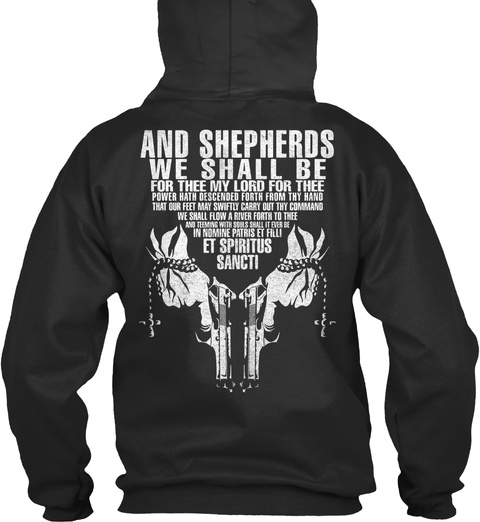 And Shepherds We Shall Be For Thee My Lord For Thee Power Hath Descend Forth From Thy Hand Et Spiritus Sancti Jet Black Maglietta Back