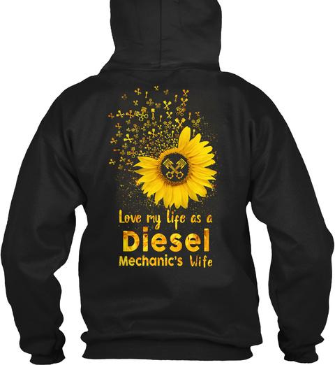 Love My Life As A Diesel Mechanic's Wife Black T-Shirt Back